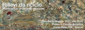 Dal 4 al 17 Maggio potrete visitare, presso il Circolo Artistico di Arezzo, la personale del nostro socio Cesare Dragoni con le sue intriganti e personalissime creazioni materiche. Orari: Dal Lunedì al Venerdì dalle 16.00 alle 20.00 Sabato e Domenica anche la mattina